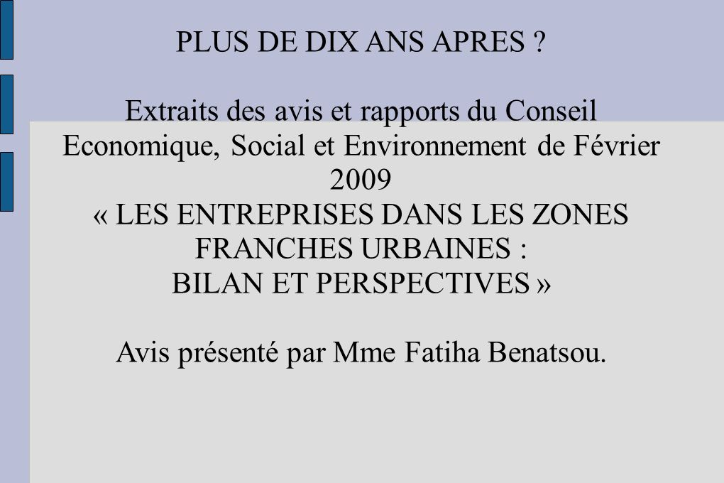 PLUS DE DIX ANS APRES .