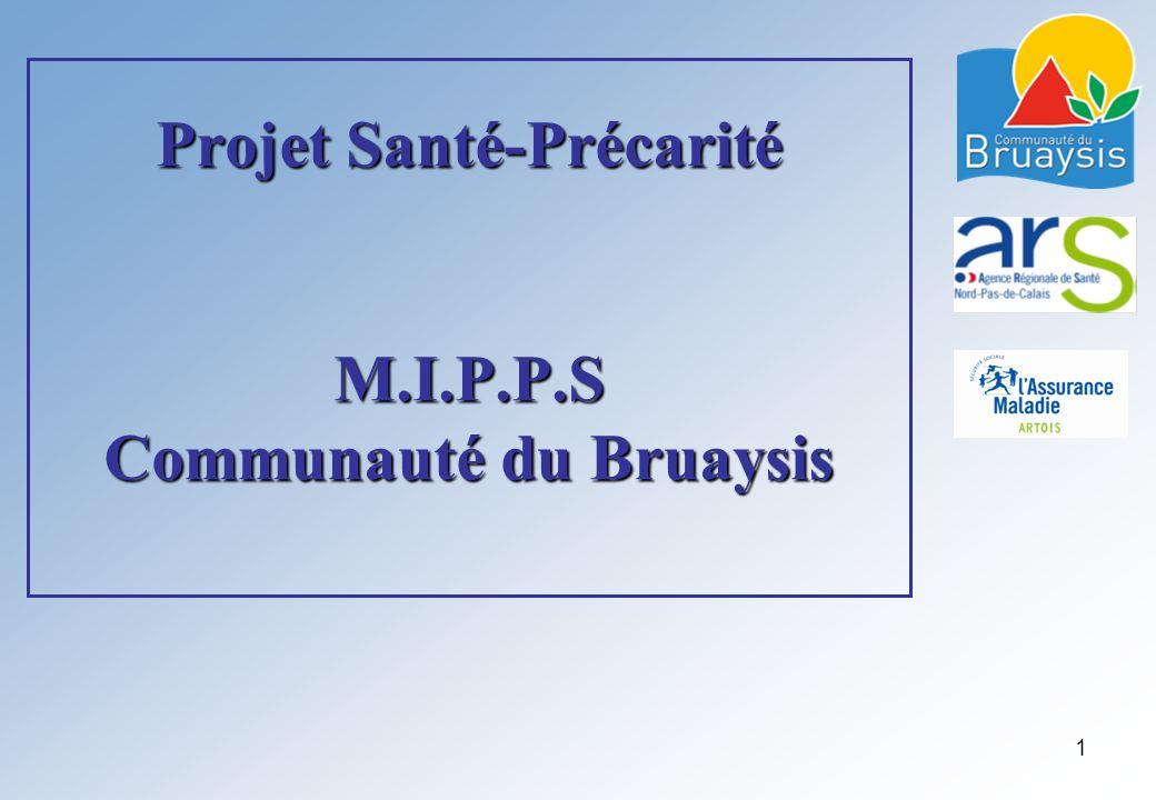 Projet Santé-Précarité M.I.P.P.S Communauté du Bruaysis 1