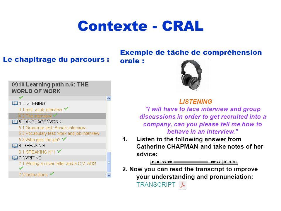 Contexte - CRAL Exemple de tâche de compréhension orale : Le chapitrage du parcours : LISTENING