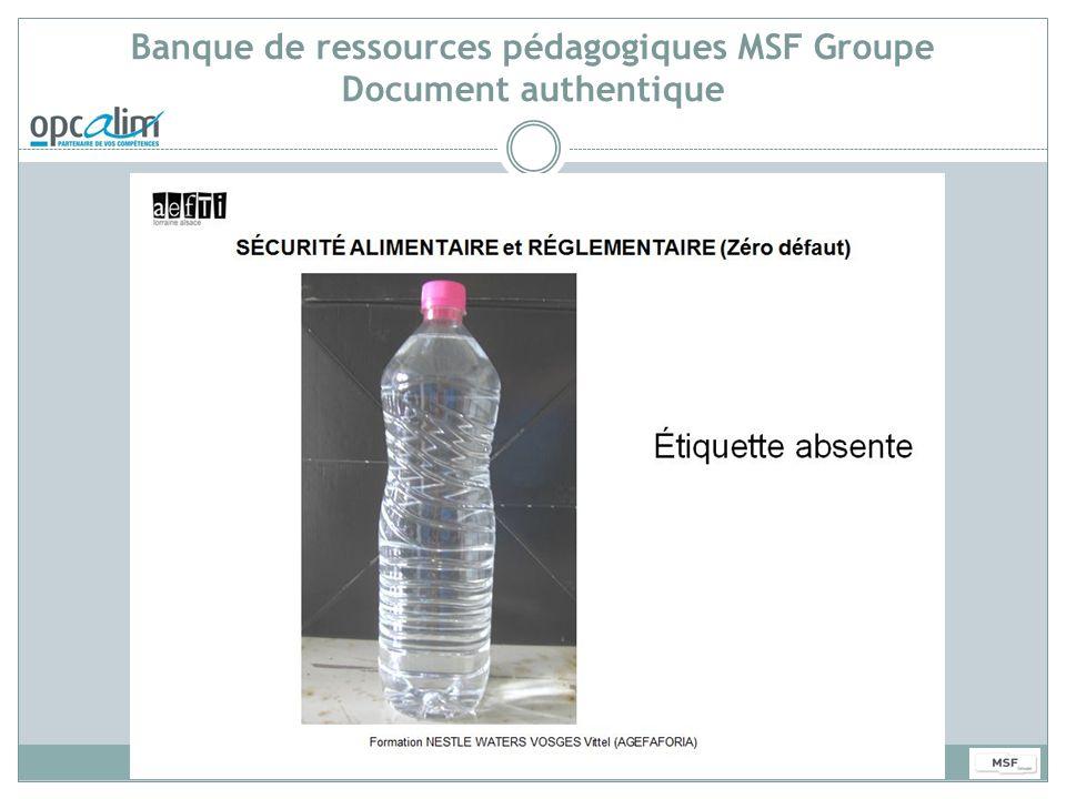 Banque de ressources pédagogiques MSF Groupe Document authentique