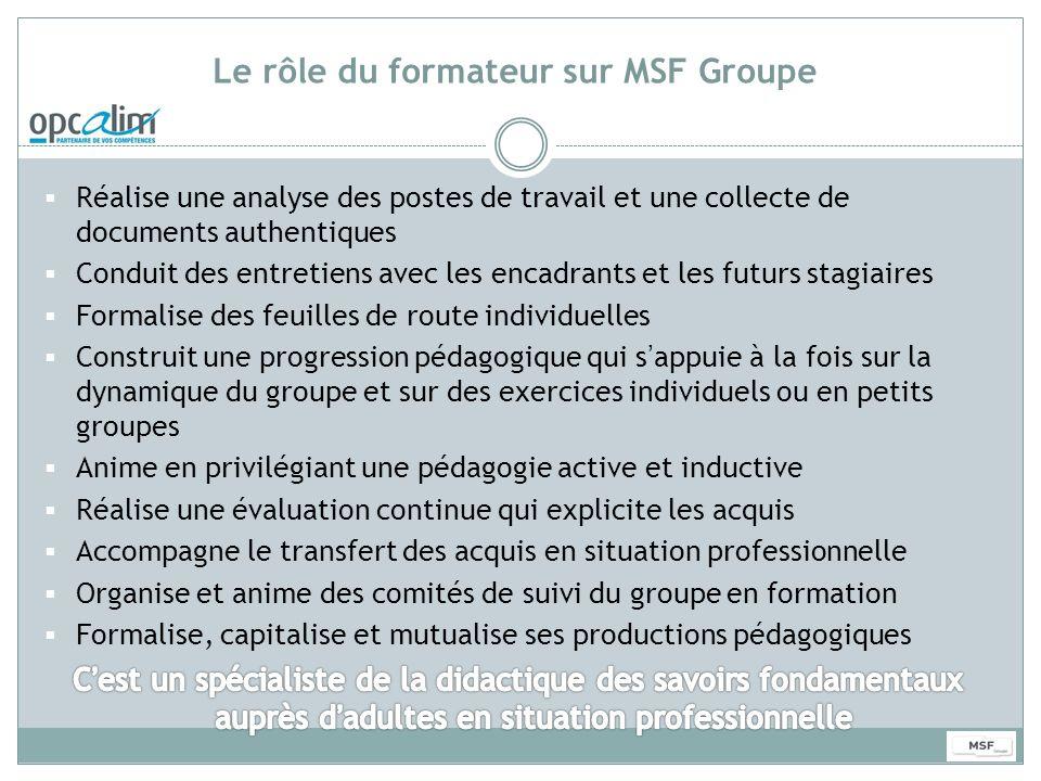 Le rôle du formateur sur MSF Groupe