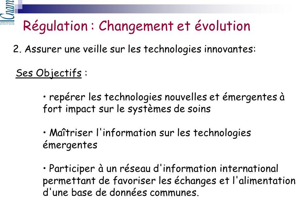 2. Assurer une veille sur les technologies innovantes: Ses Objectifs : repérer les technologies nouvelles et émergentes à fort impact sur le systèmes