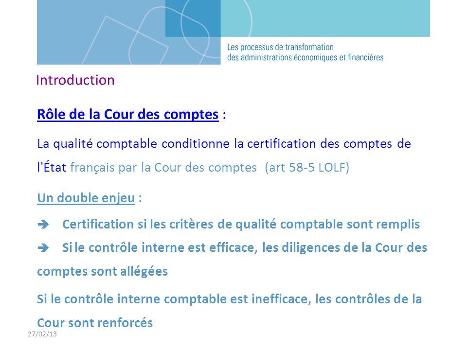 27/02/13 Rôle de la Cour des comptes : La qualité comptable conditionne la certification des comptes de l'État français par la Cour des comptes (art 5