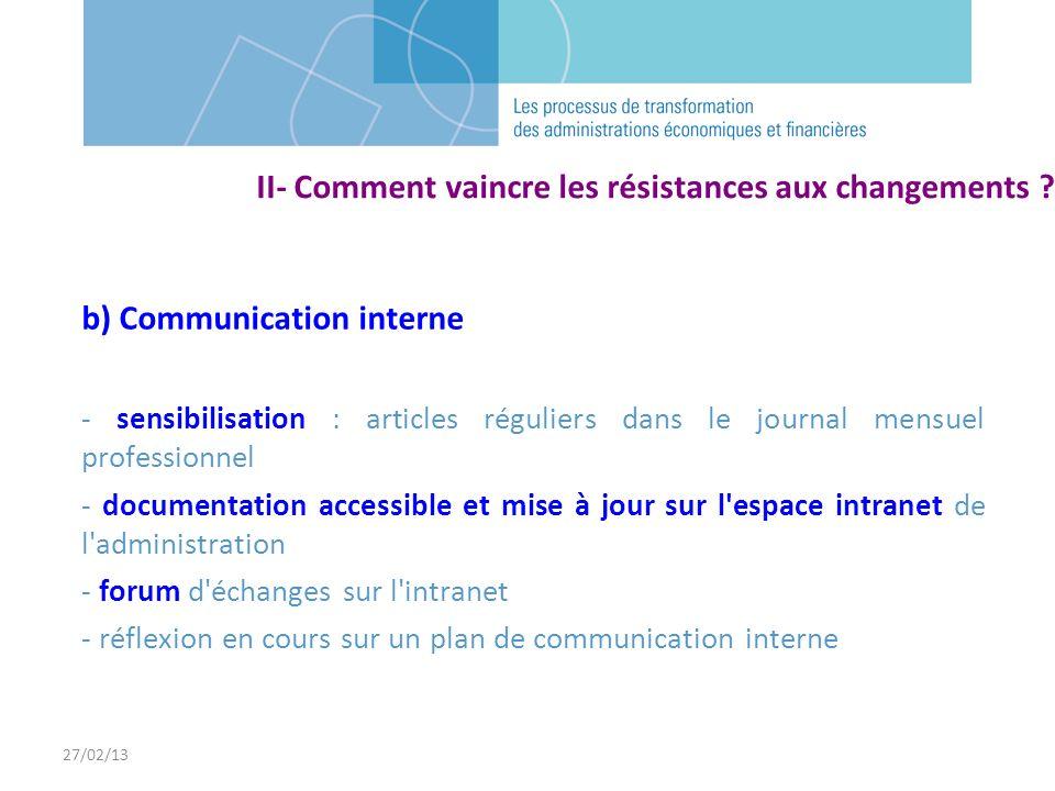 27/02/13 b) Communication interne - sensibilisation : articles réguliers dans le journal mensuel professionnel - documentation accessible et mise à jo