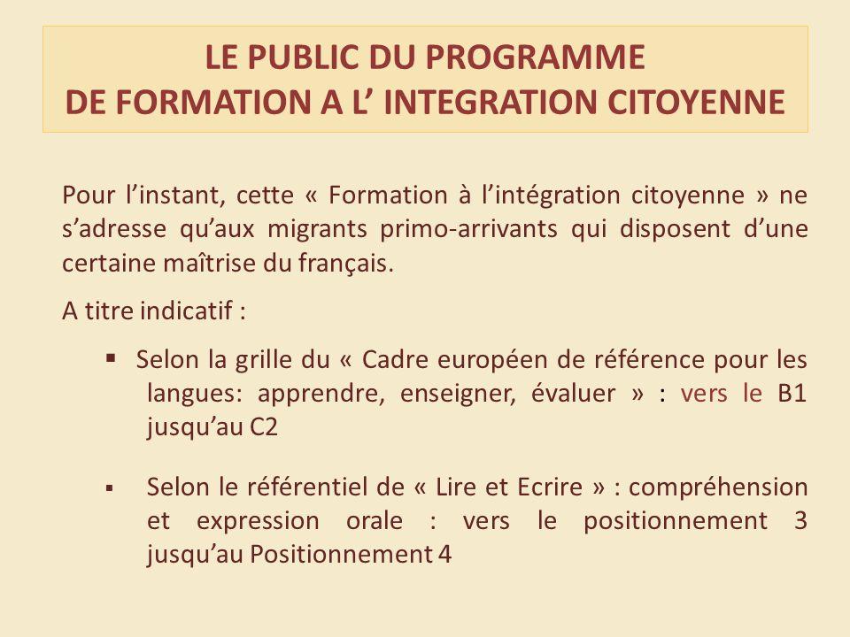 Pour linstant, cette « Formation à lintégration citoyenne » ne sadresse quaux migrants primo-arrivants qui disposent dune certaine maîtrise du français.
