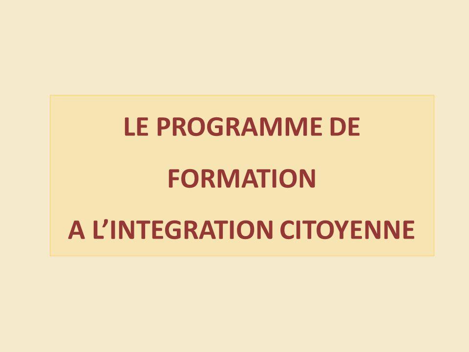 LE PROGRAMME DE FORMATION A LINTEGRATION CITOYENNE