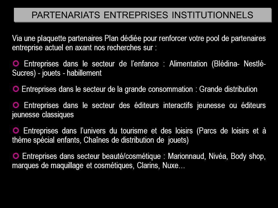 Via une plaquette partenaires Plan dédiée pour renforcer votre pool de partenaires entreprise actuel en axant nos recherches sur : Entreprises dans le