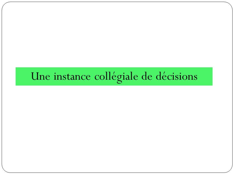 Une instance collégiale de décisions