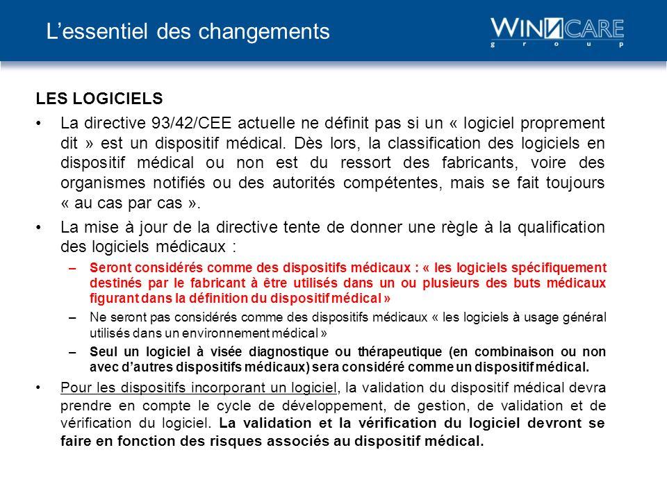 LES LOGICIELS La directive 93/42/CEE actuelle ne définit pas si un « logiciel proprement dit » est un dispositif médical. Dès lors, la classification