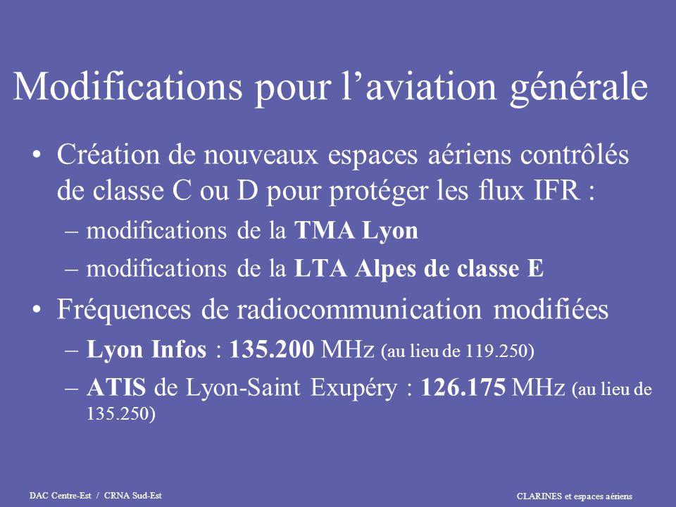 CLARINES et espaces aériens DAC Centre-Est / CRNA Sud-Est Modifications de la TMA Lyon Extension de la TMA 1 pour inclure les trajectoires darrivée IFR sur la nouvelle procédure LLZ/DME définie pour la piste 16 de Bron Extension au sud-est pour inclure le nouveau circuit dattente et les trajectoires de départ vers le nouveau point RISOR