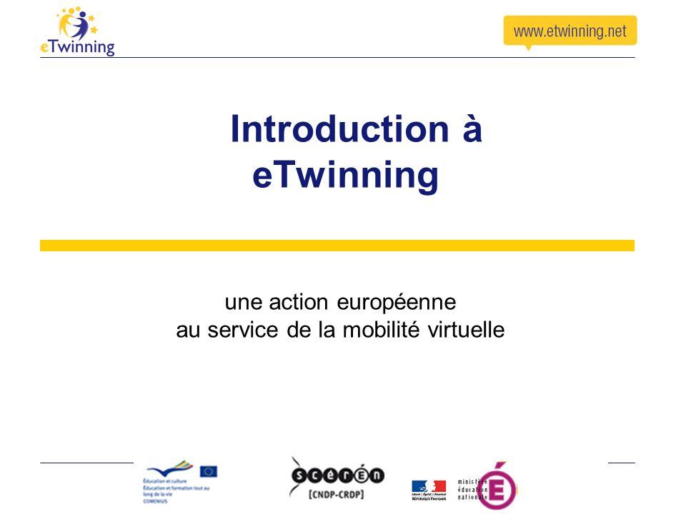 Introduction à eTwinning une action européenne au service de la mobilité virtuelle