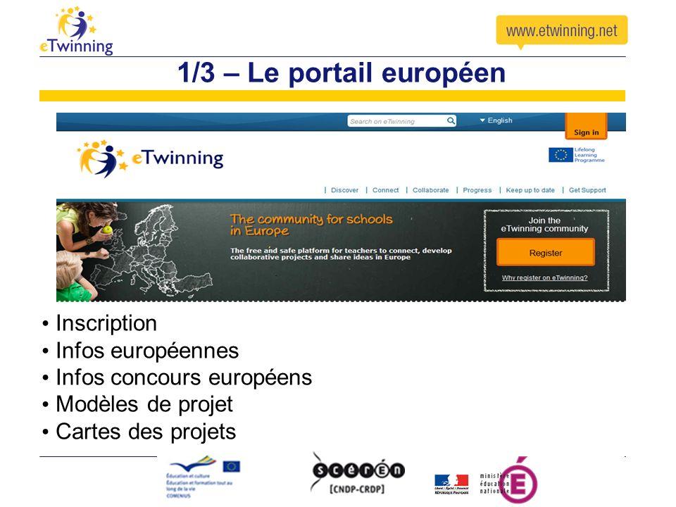 1/3 – Le portail européen Inscription Infos européennes Infos concours européens Modèles de projet Cartes des projets