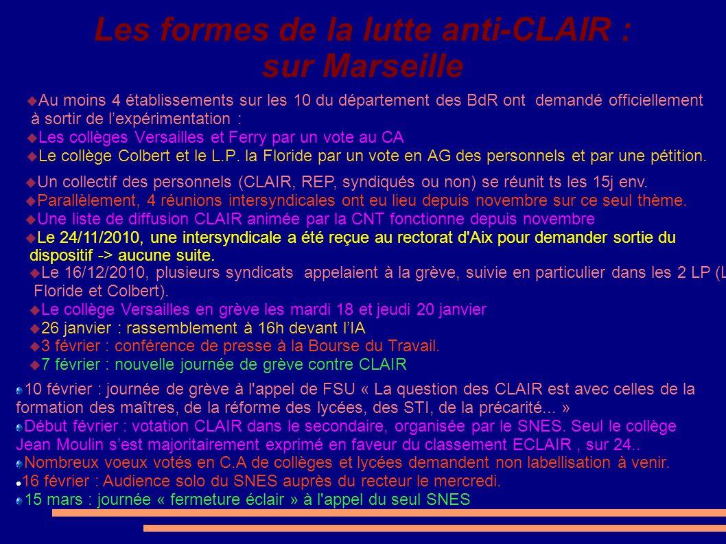 Les formes de la lutte anti-CLAIR : sur Marseille Au moins 4 établissements sur les 10 du département des BdR ont demandé officiellement à sortir de l