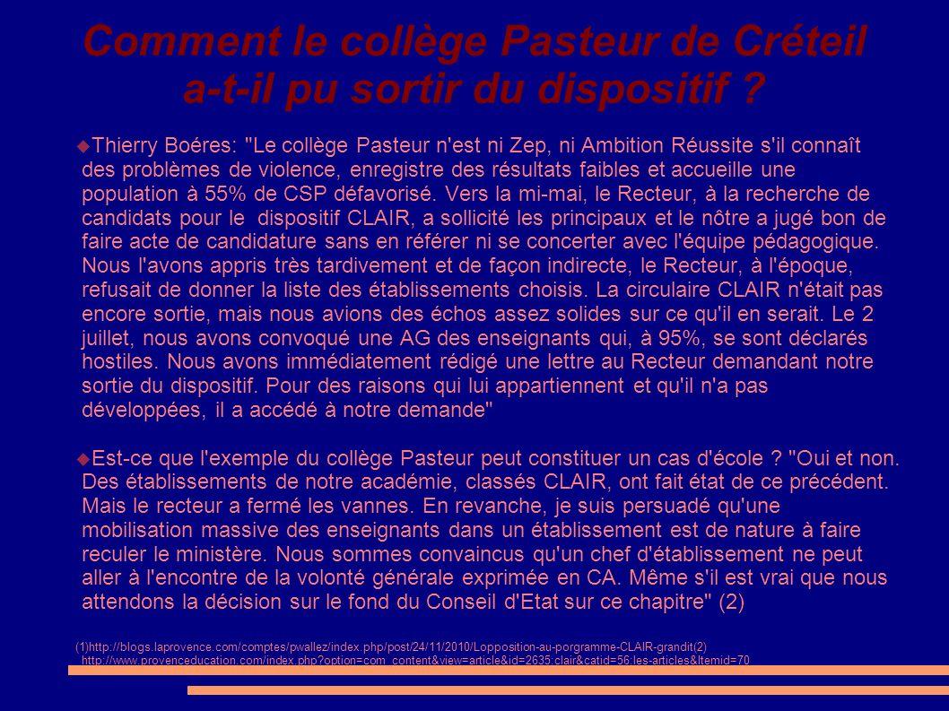 Comment le collège Pasteur de Créteil a-t-il pu sortir du dispositif ? Thierry Boéres:
