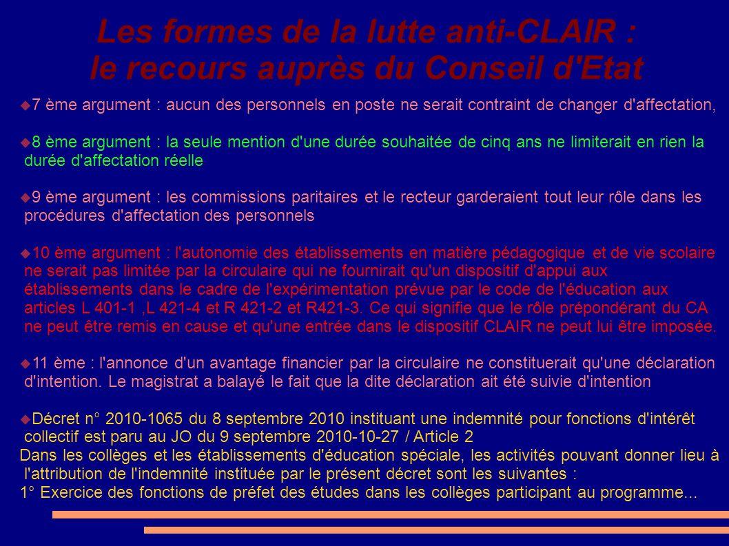 Les formes de la lutte anti-CLAIR : le recours auprès du Conseil d'Etat 7 ème argument : aucun des personnels en poste ne serait contraint de changer