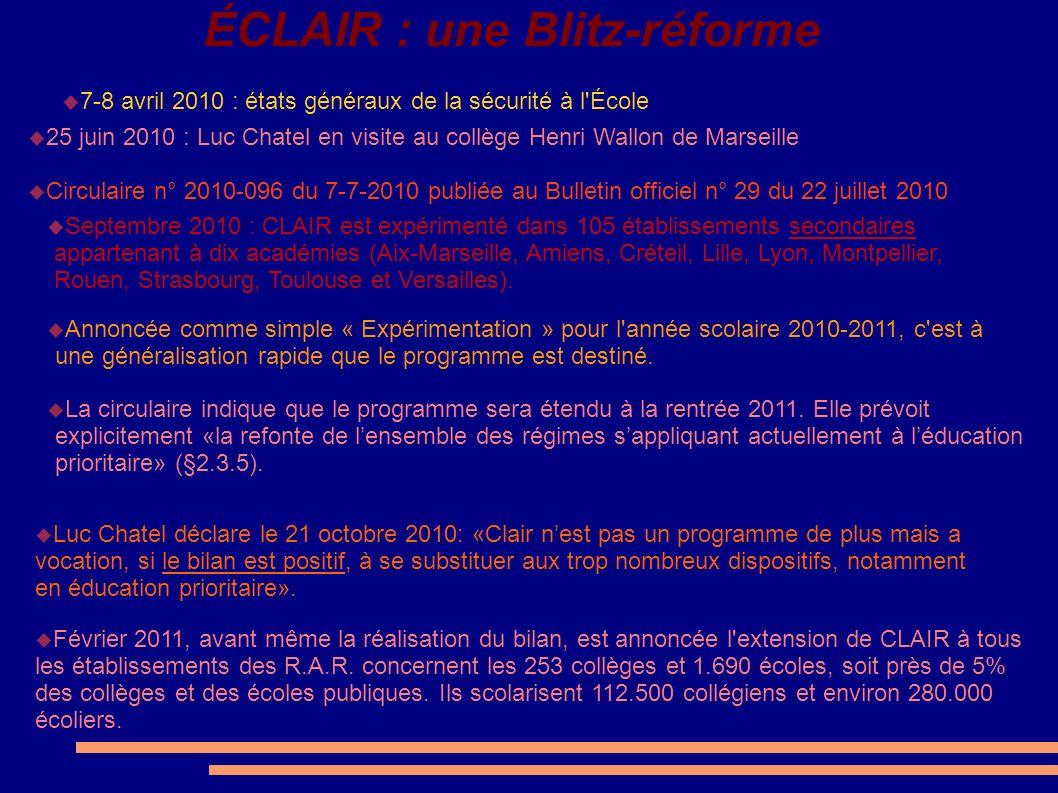ÉCLAIR : une Blitz-réforme 7-8 avril 2010 : états généraux de la sécurité à l'École 25 juin 2010 : Luc Chatel en visite au collège Henri Wallon de Mar