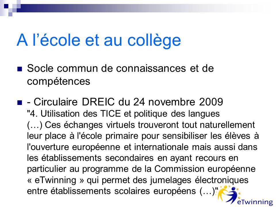 A lécole et au collège Socle commun de connaissances et de compétences - Circulaire DREIC du 24 novembre 2009 4.