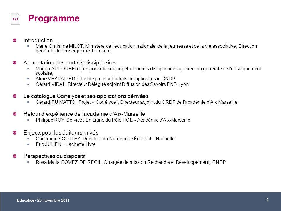 Programme Introduction Marie-Christine MILOT, Ministère de l'éducation nationale, de la jeunesse et de la vie associative, Direction générale de l'ens