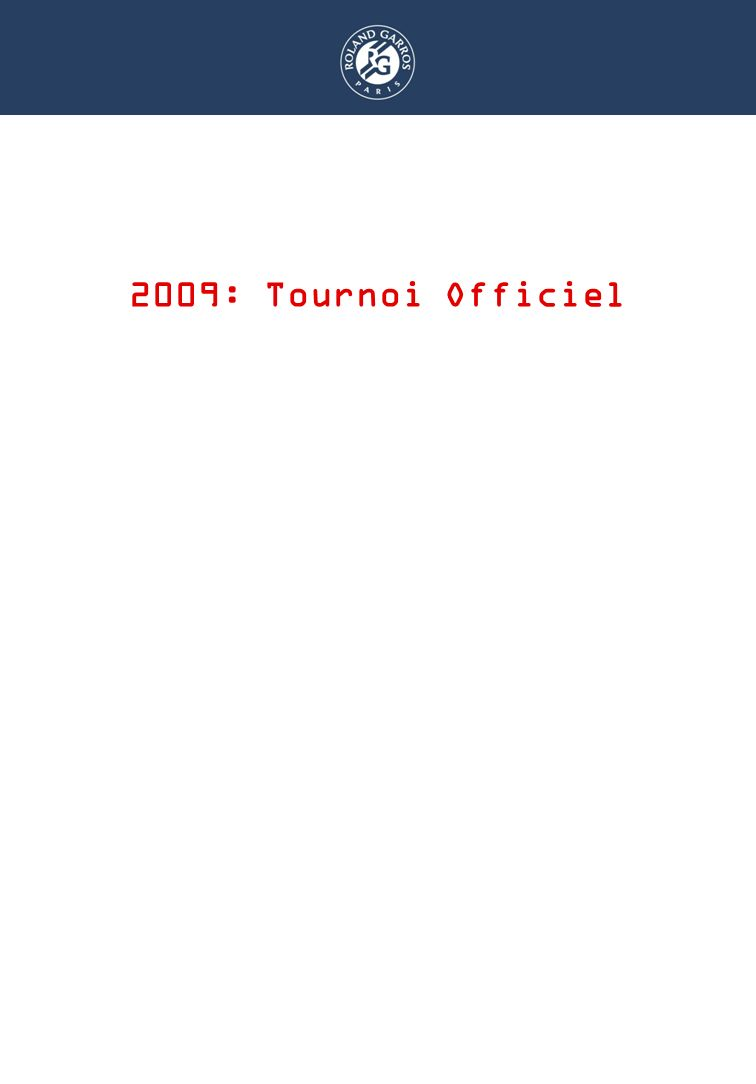 DISPOSITIF RAMASSEURS 2009: Tournoi Officiel
