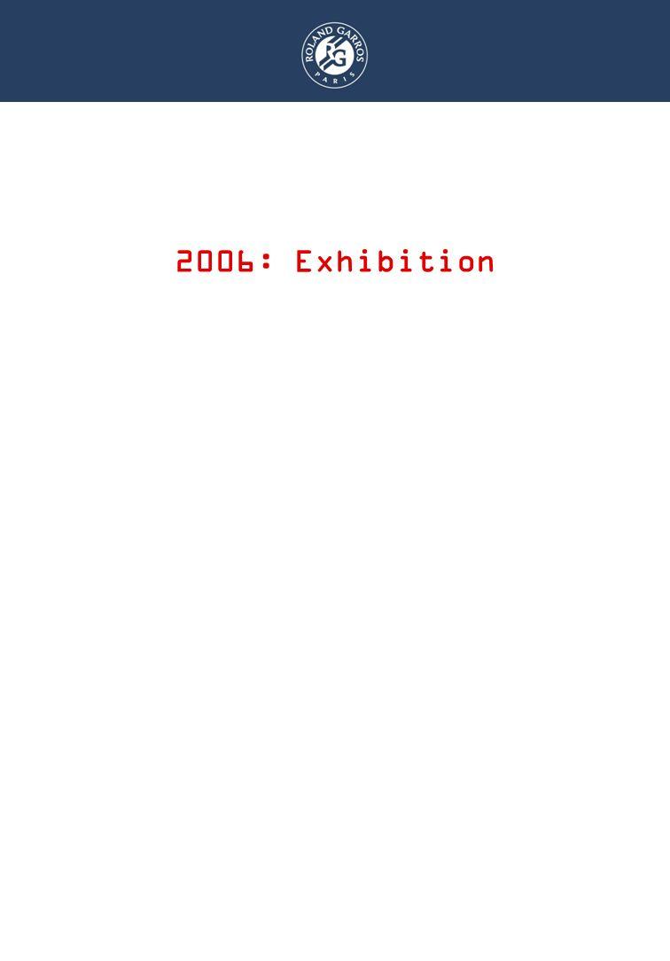 DISPOSITIF RAMASSEURS 2006: Exhibition
