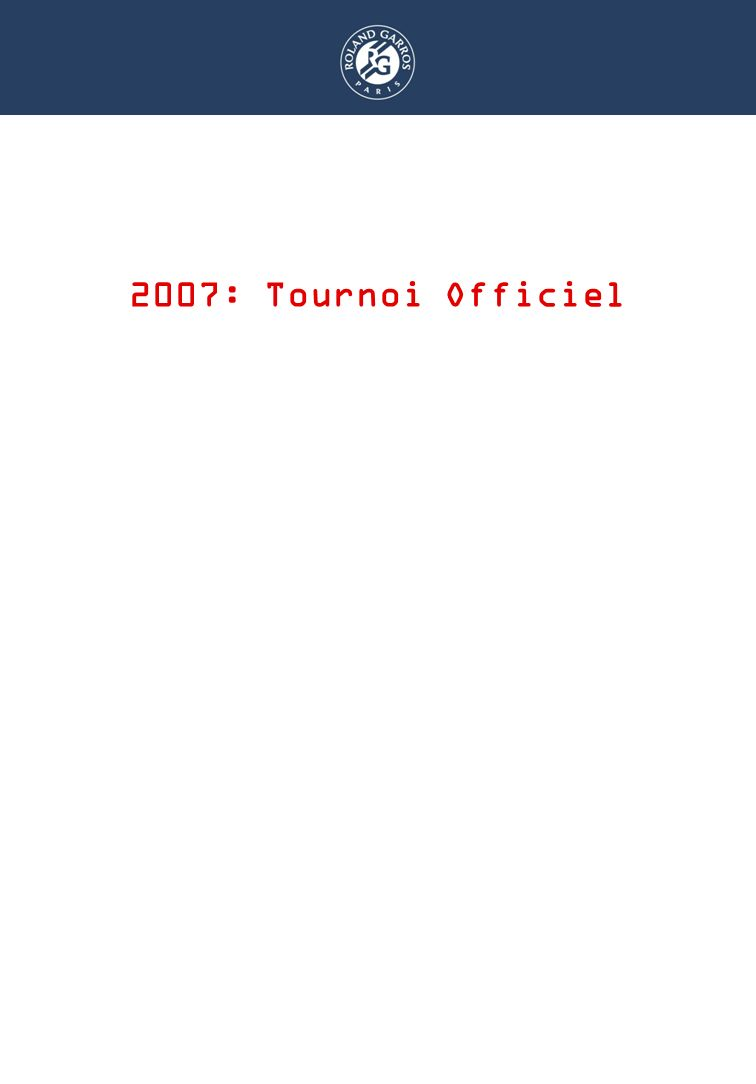 DISPOSITIF RAMASSEURS 2007: Tournoi Officiel