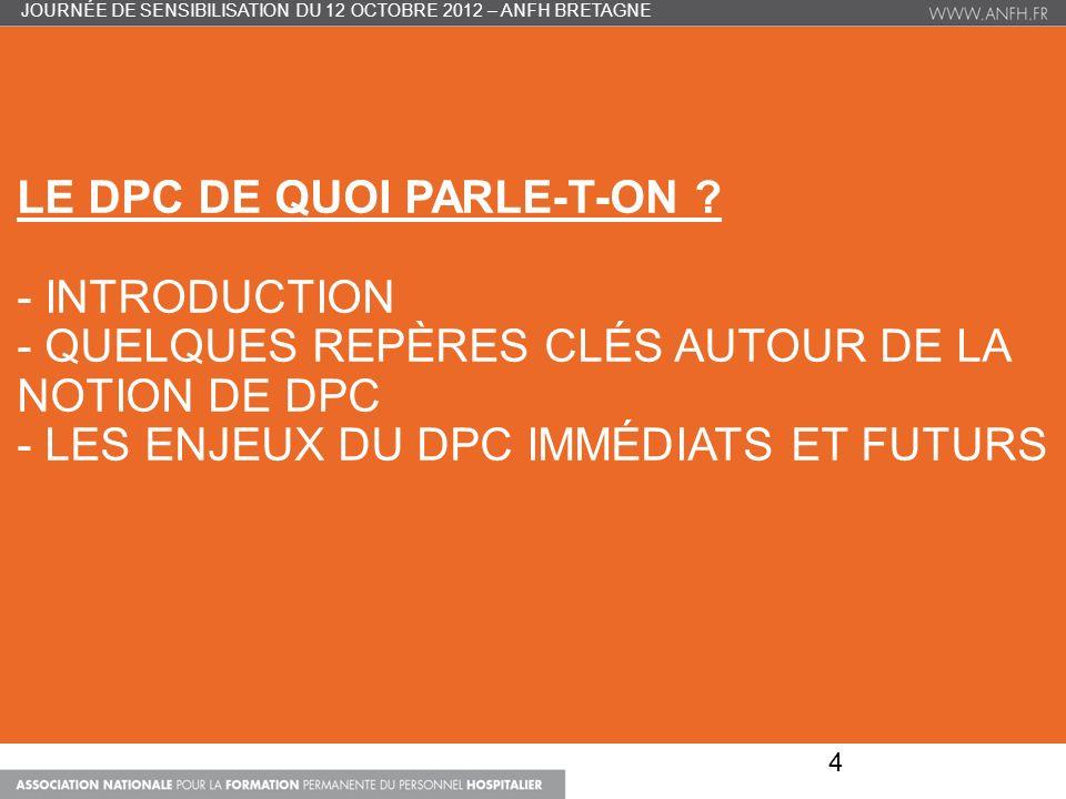 Octobre 2012 – n° 45 Cadre réglementaire du DPC