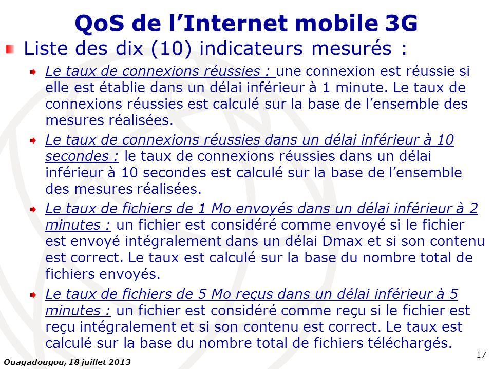 QoS de lInternet mobile 3G Liste des dix (10) indicateurs mesurés : Le taux de connexions réussies : une connexion est réussie si elle est établie dan