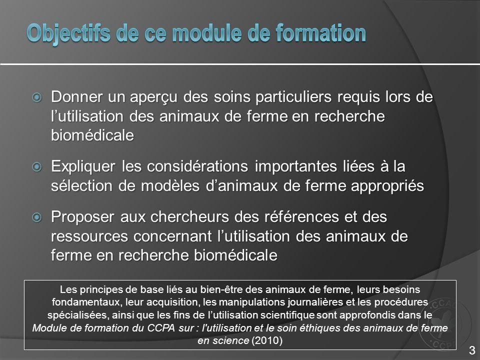 Donner un aperçu des soins particuliers requis lors de lutilisation des animaux de ferme en recherche biomédicale Donner un aperçu des soins particuli