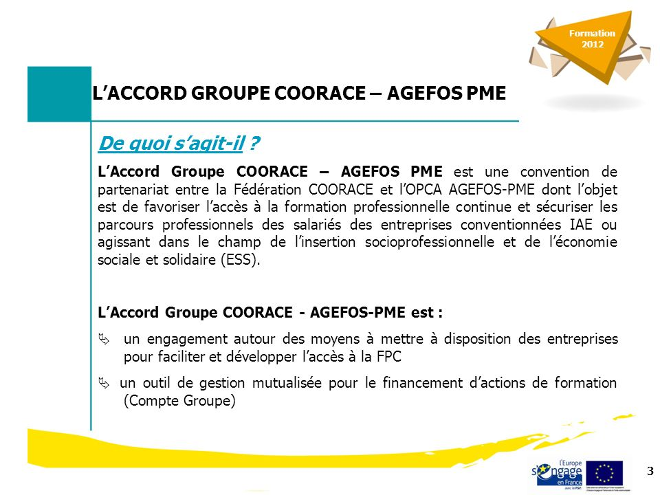 4 LACCORD GROUPE COORACE – AGEFOS PME Pourquoi .