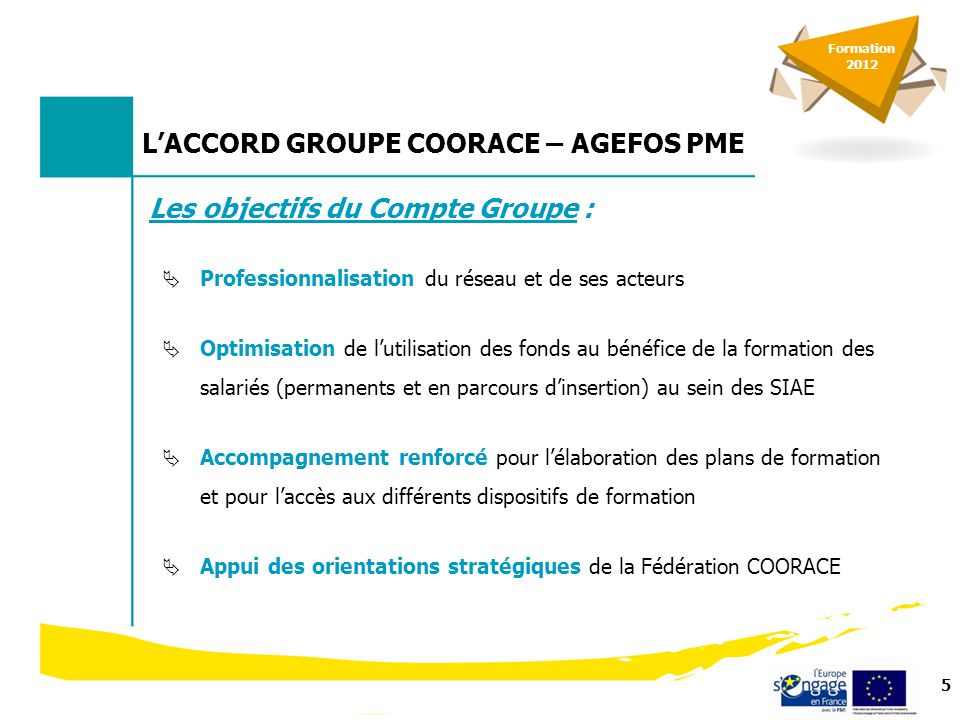 6 LACCORD GROUPE COORACE – AGEFOS PME Pour qui .
