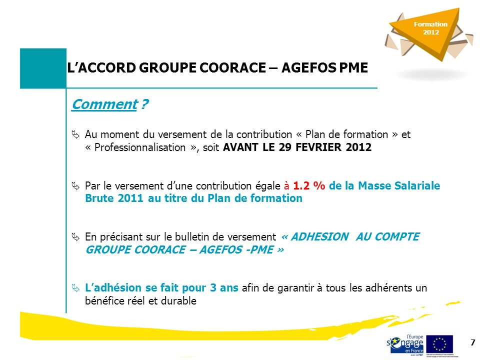 7 LACCORD GROUPE COORACE – AGEFOS PME Comment .