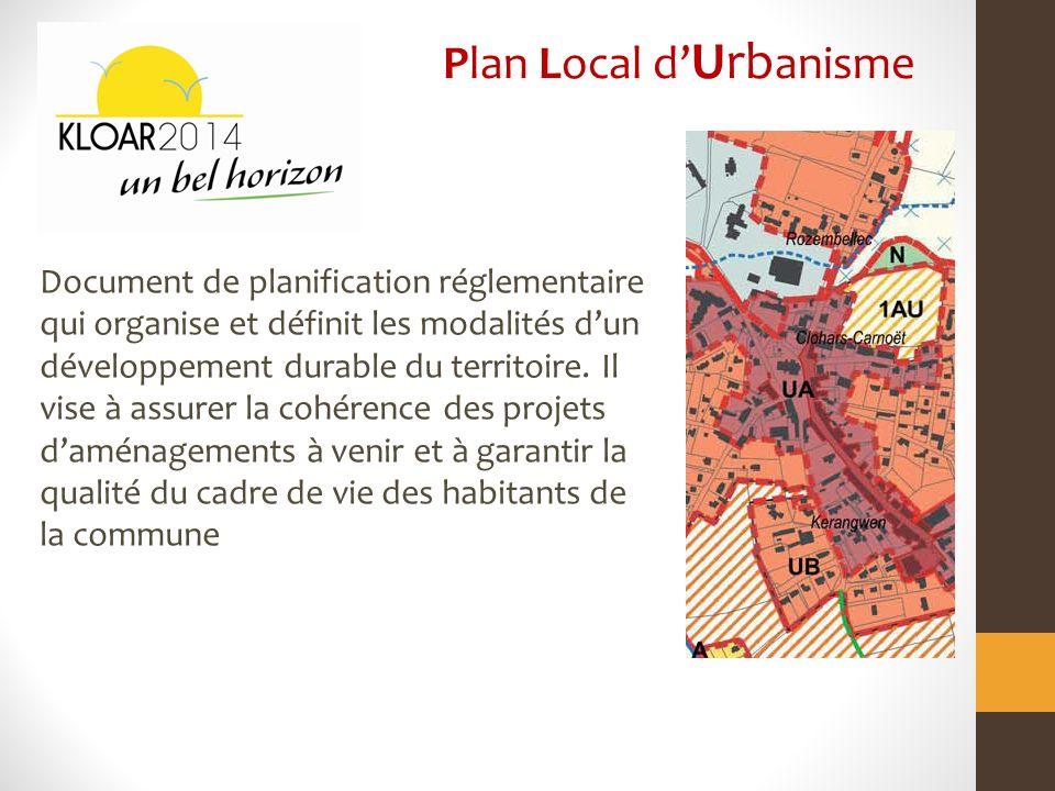 Document de planification réglementaire qui organise et définit les modalités dun développement durable du territoire.