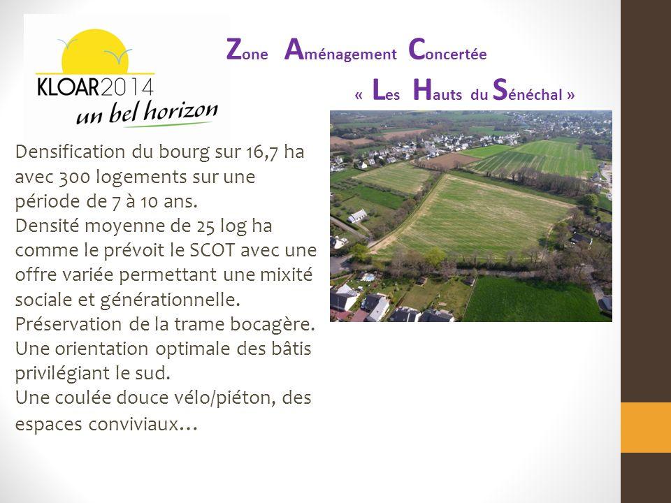 Densification du bourg sur 16,7 ha avec 300 logements sur une période de 7 à 10 ans.