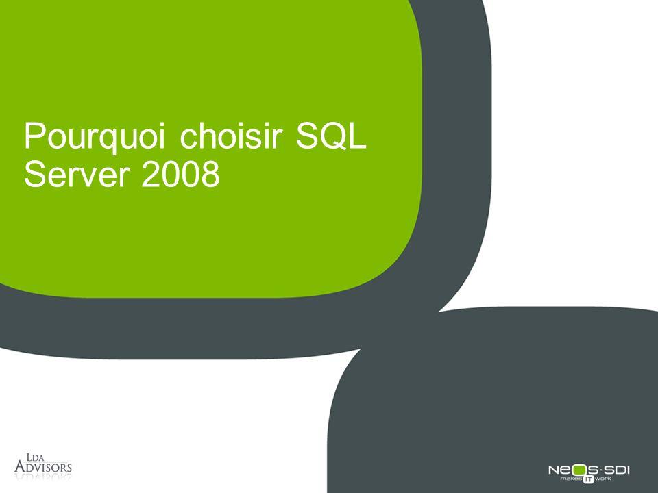 Pourquoi choisir SQL Server 2008