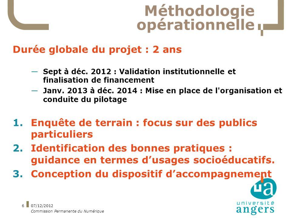 Méthodologie opérationnelle Durée globale du projet : 2 ans Sept à déc.