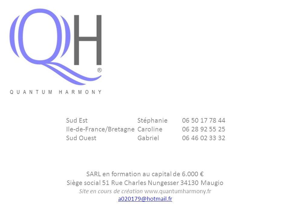 Sud Est Stéphanie 06 50 17 78 44 Ile-de-France/Bretagne Caroline 06 28 92 55 25 Sud Ouest Gabriel 06 46 02 33 32 SARL en formation au capital de 6.000