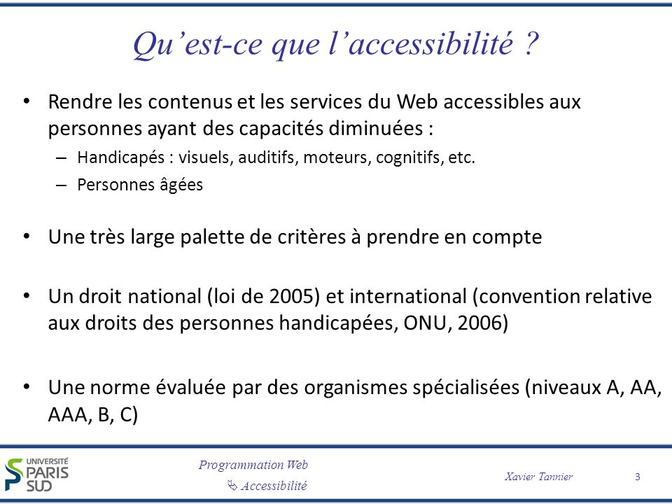 Programmation Web Xavier Tannier Accessibilité 4.