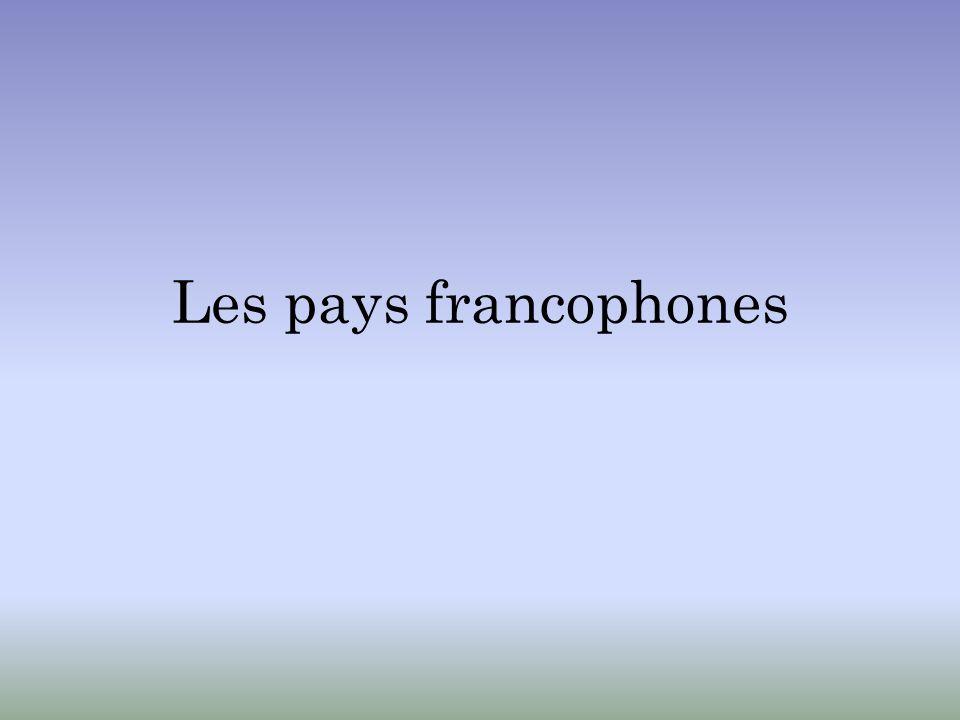 Un pays dit francophone est un pays dont une grande partie de la population parle le français.