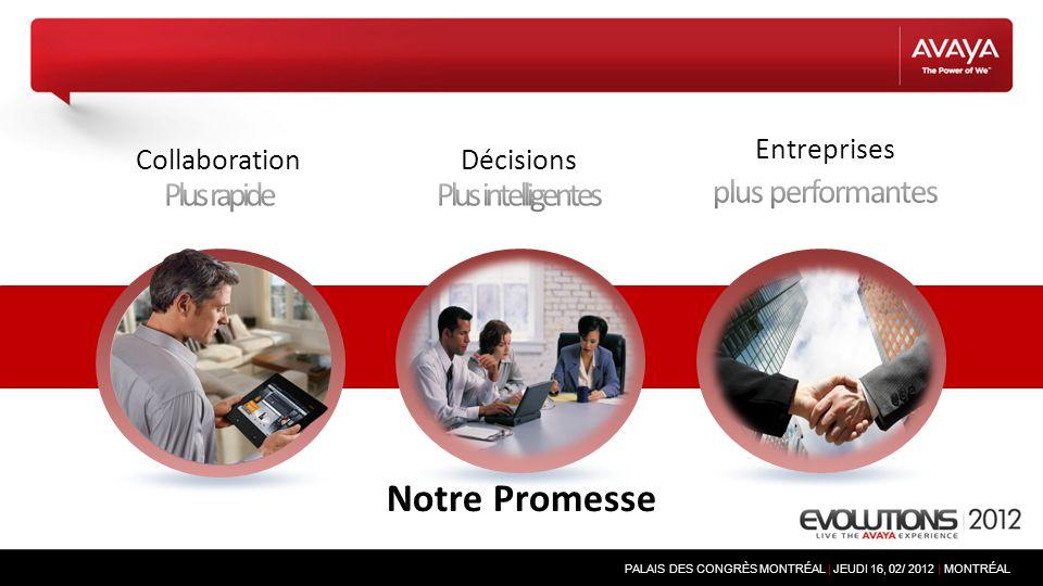PALAIS DES CONGRÈS MONTRÉAL | JEUDI 16, 02/ 2012 | MONTRÉAL Notre Promesse