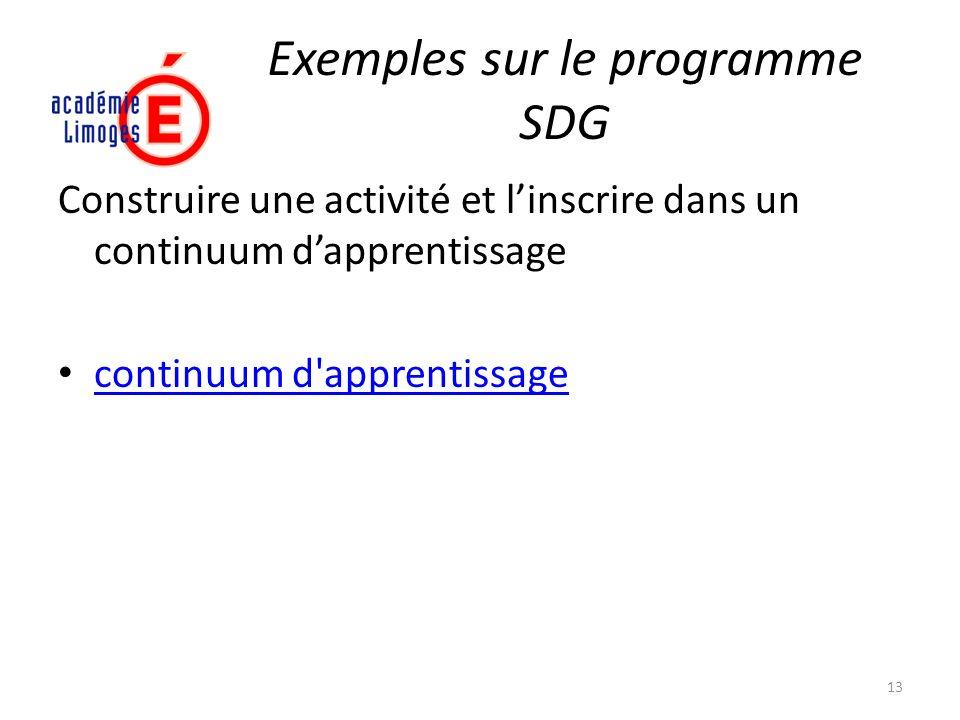Exemples sur le programme SDG Construire une activité et linscrire dans un continuum dapprentissage continuum d'apprentissage 13