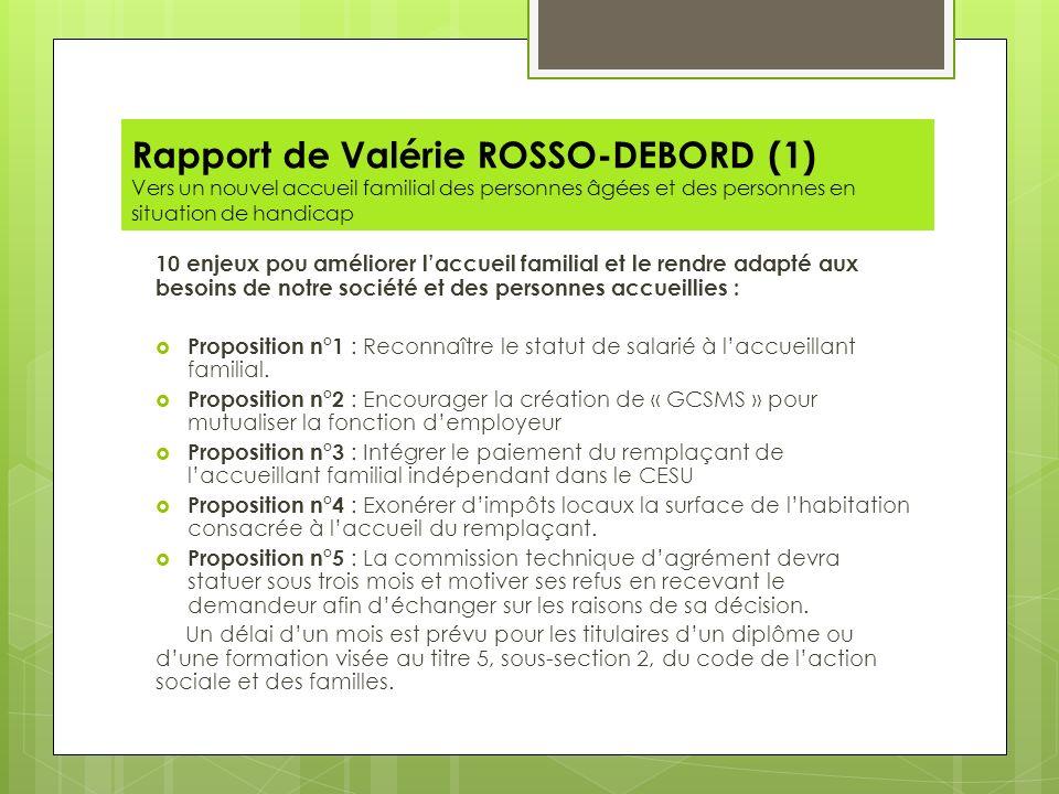 Rapport de Valérie ROSSO-DEBORD (1) Vers un nouvel accueil familial des personnes âgées et des personnes en situation de handicap 10 enjeux pou amélio