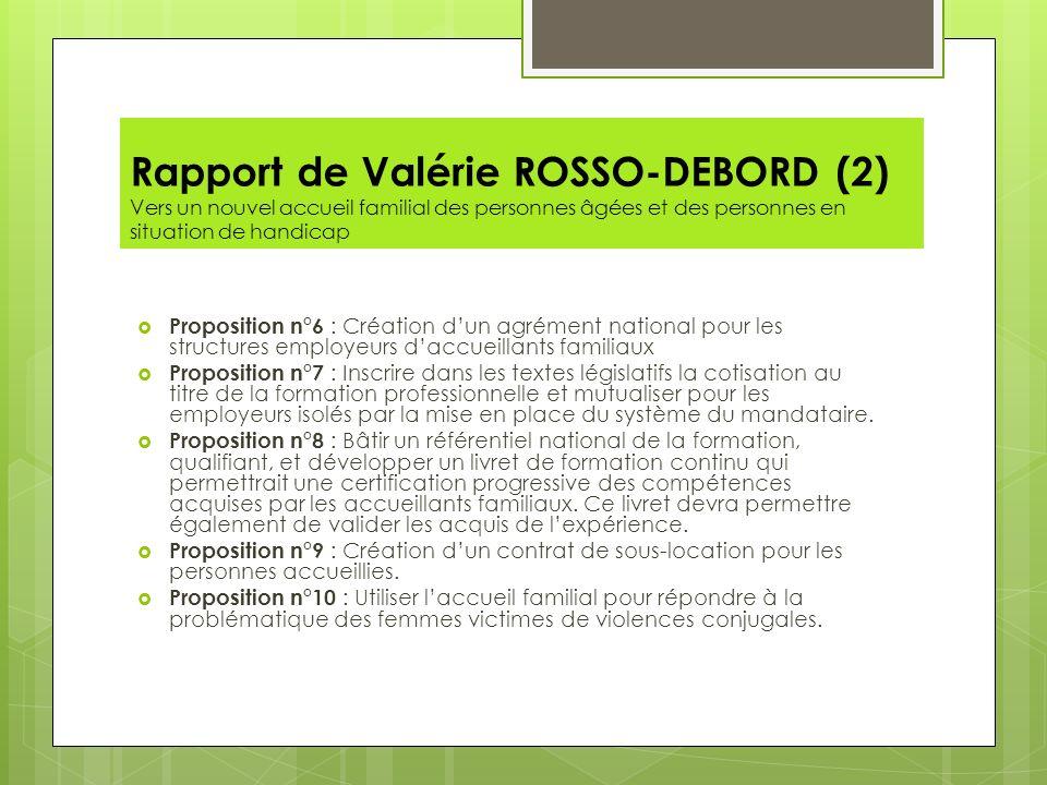 Rapport de Valérie ROSSO-DEBORD (2) Vers un nouvel accueil familial des personnes âgées et des personnes en situation de handicap Proposition n°6 : Cr