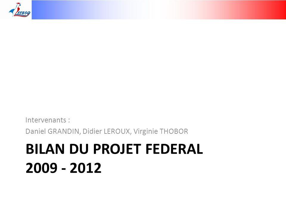 Statistiques fédérales Entre 2009 et 2012 : – Diminution de 4.2% (soit 34 clubs) – Diminution de 3.9% (soit 960 licences)