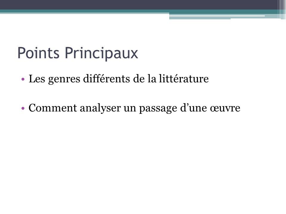 Points Principaux Les genres différents de la littérature Comment analyser un passage dune œuvre