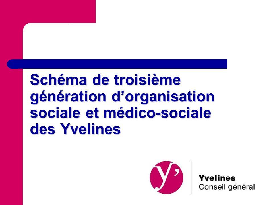 Schéma de troisième génération dorganisation sociale et médico-sociale des Yvelines
