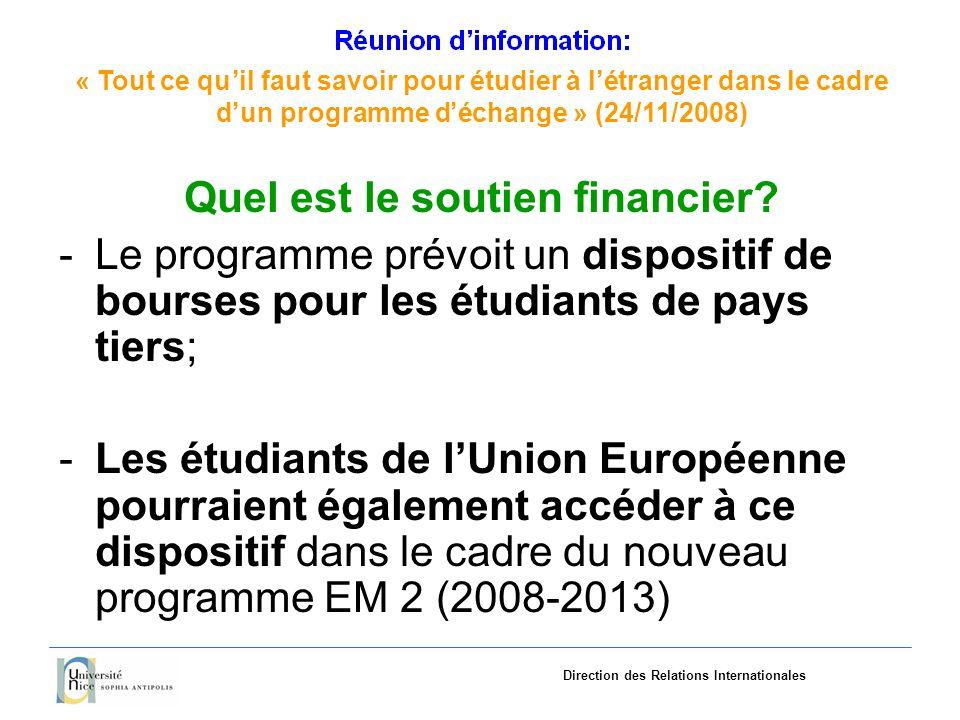 «Tout ce quil faut savoir pourétudieràlétranger dans le cadre dun programme déchange»(24/11/2008) Direction des Relations Internationales Quelles sont les autres aides disponibles pour les étudiants de lUE.