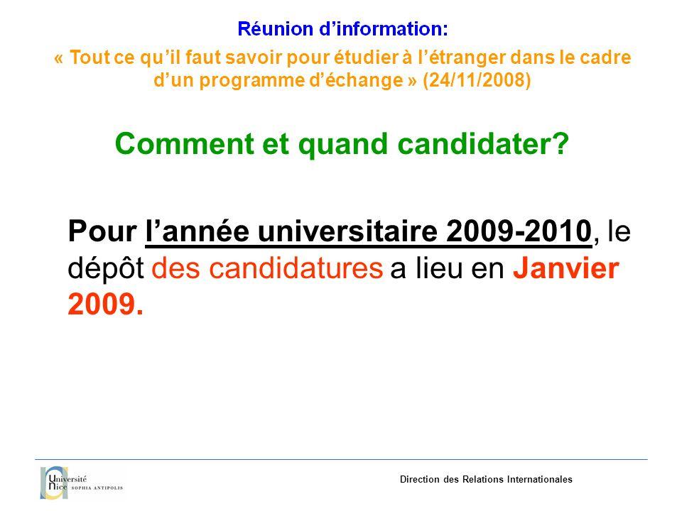 «Tout ce quil faut savoir pourétudieràlétranger dans le cadre dun programme déchange»(24/11/2008) Direction des Relations Internationales Où consulter la liste des Cours de Master Erasmus Mundus.