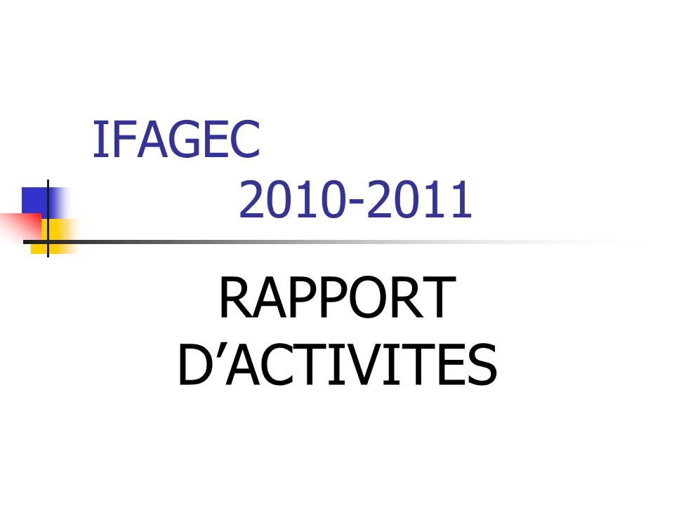 IFAGEC 2010-2011 RAPPORT DACTIVITES