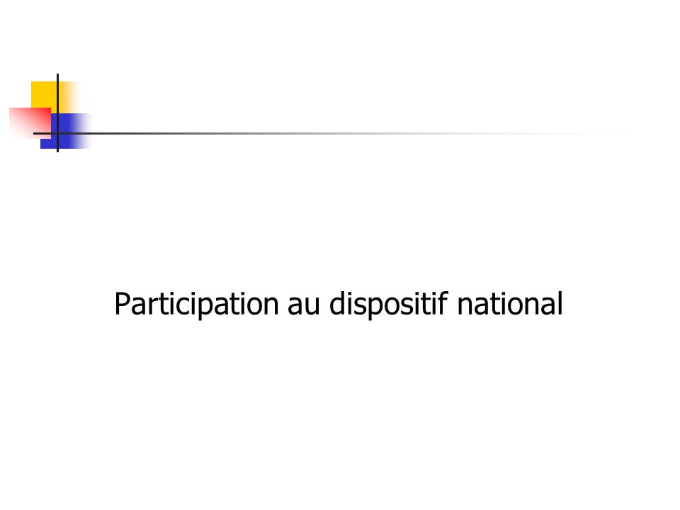 Participation au dispositif national