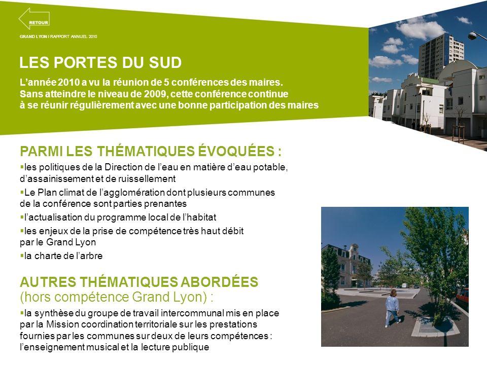 Projets transversaux de la mission coordination territoriale LES PORTES DU SUD Lannée 2010 a vu la réunion de 5 conférences des maires. Sans atteindre